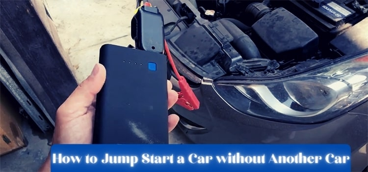 how to jump start a car without another car